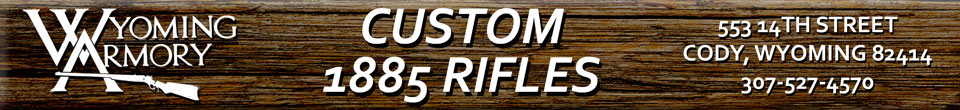 Wyoming Armory Custom 1885 Rifles Banner