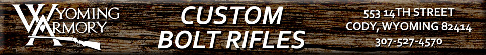 Wyoming Armory Custom Bolt Action Rifles banner